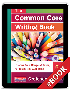 The Common Core Writing Book, 6-8 (eBook)