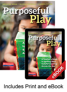 Learn more aboutPurposeful Play (Print eBook Bundle)