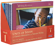 Units of Study in Opinion, Information, and Narrative Writing, Grade 1
