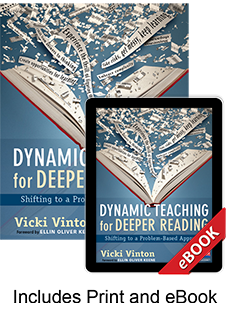 Learn more aboutDynamic Teaching for Deeper Reading (Print eBook Bundle)