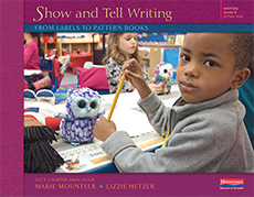 Show and Tell Writing: From Labels to Pattern Books, Grade K cover
