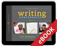 Learn more aboutA Teacher's Guide to Writing Conferences (eBook)