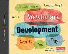 Link to A Teacher's Guide to Vocabulary Development Across the Day