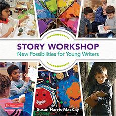 Story Workshop by Susan Harris MacKay