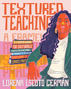 Textured Teaching by Lorena Escoto Germán