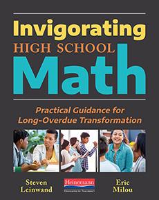 Invigorating High School Math by Steven Leinwand