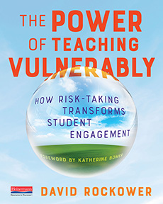 The Power of Teaching Vulnerably by David Rockower