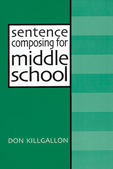 Sentence Composing for Middle School cover