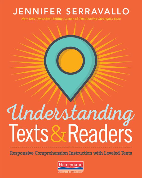 Understanding Texts Readers By Jennifer Serravallo Responsive