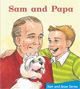Sam and Papa (Grade 1 Getting Started Lap Books)